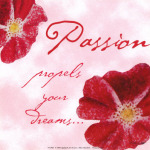 Passions – Why are they so Important?